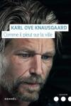 Karl Ove KNAUSGAARDCOMME IL PLEUT SUR LA VILLE