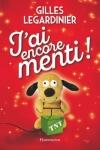 Gilles LEGARDINIERJ'AI ENCORE MENTI !