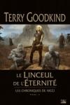 Terry GOODKIND</br>LE LINCEUL DE L'ÉTERNITÉ