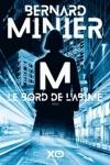 Bernard MINIER</br>M, LE BORD DE L'ABÎME