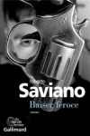 Roberto SAVIANO</br>BAISER FÉROCE