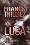 Franck THILLIEZ</br>LUCA