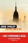 Jane SMILEY</br>UN SIÈCLE AMÉRICAIN T.3 : NOTRE ÂGE D'OR