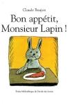 BON APPÉTIT, MONSIEUR LAPIN !