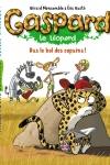 GASPARD LE LÉOPARD : RAS LE BOL DES COPAINS