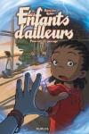 ENFANTS D'AILLEURS (Les)