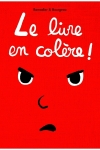 LIVRE EN COLÈRE (Le)