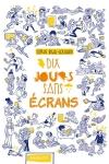 DIX JOURS SANS ÉCRANS