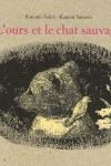 OURS ET LE CHAT SAUVAGE (L')