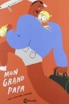 MON GRAND PAPA