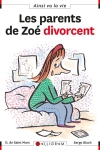 PARENTS DE ZOÉ DIVORCENT (Les)