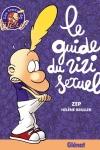 GUIDE DU ZIZI SEXUEL (Le)