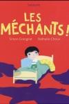 MÉCHANTS (Les)