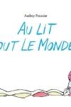 AU LIT TOUT LE MONDE !