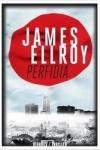 4 - JAMES ELLROY - PERFIDIA