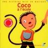 Paule Du BOUCHET Coco à l'école