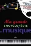 Ma grande encyclopédie de la musique