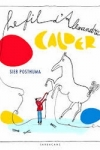 Sieb POSTHUMA Le fil d'Alexandre Calder