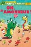 Jean-Loup CRAIPEAU - Ticroco et ses amis - Oh les amoureux !