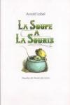 Arnold LOBEL - La soupe à la souris