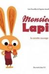 Loïc DAUVILLIER et Baptiste AMSALLEM - Monsieur Lapin et la carotte sauvage