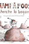 Françoise De GUIBERT - Oumpapoose cherche la bagarre