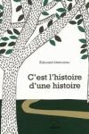 Édouard MANCEAU - C'est l'histoire d'une histoire