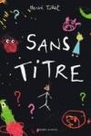 Hervé TULLET - Sans titre