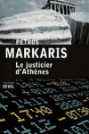 Pétros MARKARIS - Le justicier d'Athènes