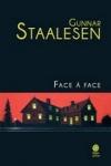 Gunnar STAALESEN - Face à face
