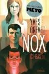 Yves GREVET - Nox T.1 - Ici-bas