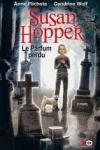 Susan PLICHOTA - Susan Hopper T.1 - Le parfum perdu