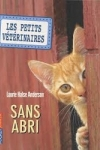 Laurie Halse ANDERSON - Les petits vétérinaires T.2 - Sans abri