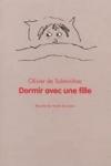 Olivier De SOLMINIHAC - Dormir avec une fille