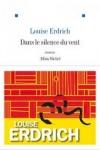 Louise ERDRICH - Dans le silence du vent