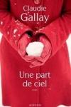 Claudie GALLAY - Une part de ciel