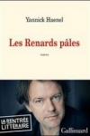 Yannick HAENEL - Les renards pâles