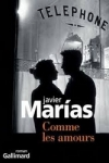 Javier MARIAS - Comme les amours