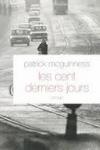 Patrick MCGUINNESS - Les cent derniers jours