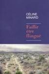 Céline MINARD - Faillir être flingué