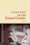 Laurent SEKSIK - Le cas Eduard Einstein
