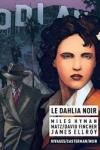 MATZ, David FINCHER et Miles HYMAN - Le Dahlia Noir