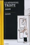 JASON - Le détective triste