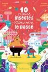 Davide CALI et Vincent PIANINA - 10 petits insectes T.3