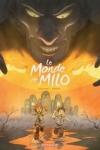 Richard MARAZANO et Christophe FERREIRA - Le monde de Milo T.2