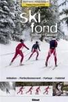 Renaud CHARIGNON - Le ski de fond, classique et skating