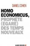 Daniel COHEN - Homo économicus, prophète (égaré) des temps nouveaux