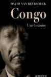 David VANREYBROUCK - Congo, une histoire