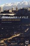 Daniel BLOCH - Réinventer la ville : Regards croisés sur Grenoble