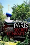COLLECTIF - Paris secret et insolite